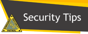Kingaroy's Best Security Company Since 1970 SECURITY TIPS