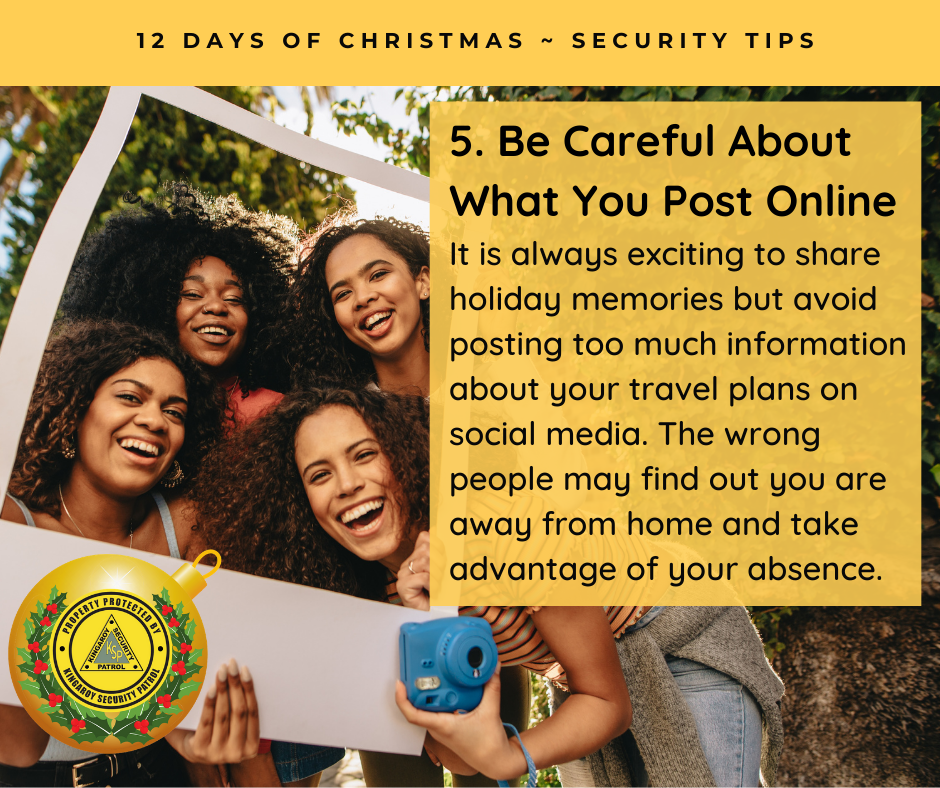 Be Careful About What You Post Online - It is always exciting to share holiday memories but avoid posting too much information about your travel plans on social media. The wrong people may find out you are away from home and take advantage of your absence.